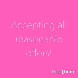Now accepting reasonable offers!